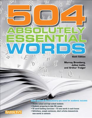 504 Absolutely Essential Words By Bromberg, Murray/ Liebb, Julius/ Traiger, Arthur