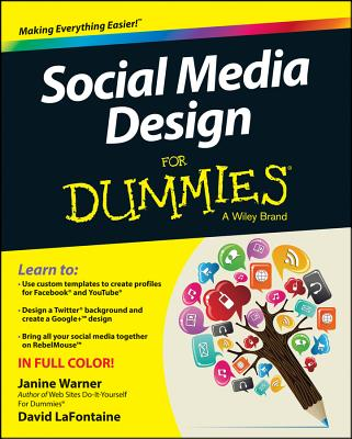 Social Media Design for Dummies By Warner, Janine/ Lafontaine, David